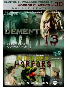3D Collection: Dementia 13 /  The Little Shop of Horrors