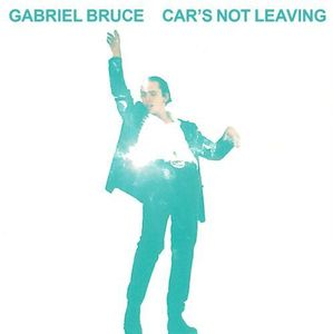 Cars Not Leaving [Import] , Gabriel Bruce