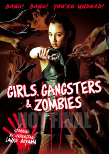 Girls, Gangsters and Zombies