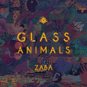 Zaba , Glass Animals