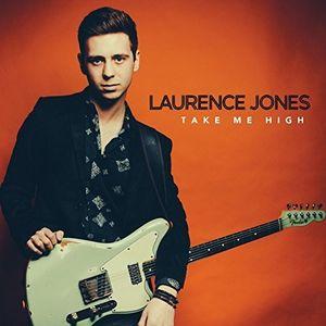 Take Me High , Laurence Jones