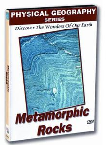 Physical Geography: Metamorphic Rocks