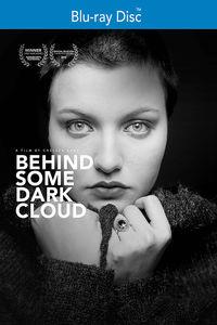 Behind Some Dark Cloud