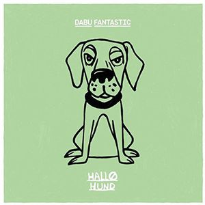 Hallo Hund [Import] , Dabu Fantastic