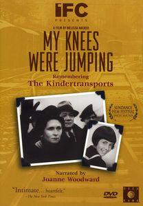 My Knees Were Jumping: Remebering Kindertransport