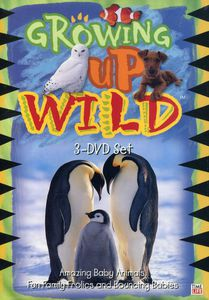 Growing Up Wild: 3 DVD Set
