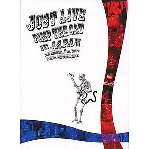 Just Live: Pimp the Cat in Japan