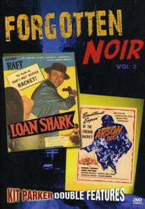 Forgotten Noir: Volume 2: Loan Shark /  Arson, Inc.