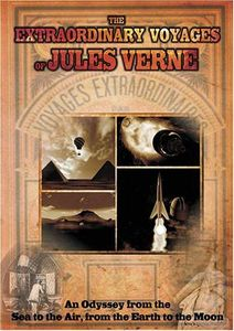 The Extraordinary Voyages of Jules Verne