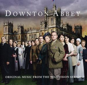 Downton Abbey (Original Soundtrack)