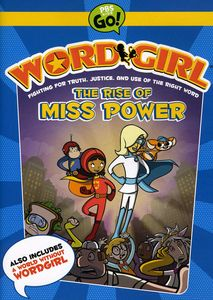 Wordgirl: The Rise of Miss Power