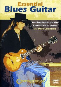 Essentai Blues Guitar: An Emphasis on the Essentials of Blues