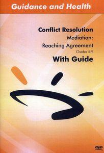 Mediation: Reaching Agreement