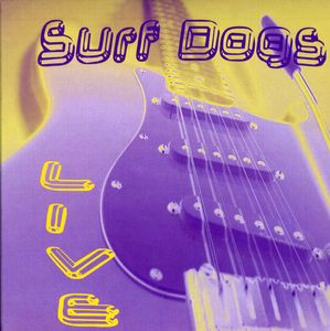 Roger & the Surf Dogs Live