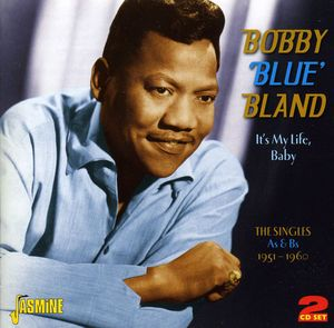 """Singles As and Bs-1951-60 [Import] , Bobby """"Blue"""" Bland"""