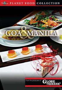 Planet Food: Goa and Manila