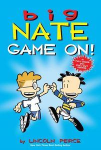 Big Nate: Game On! (Big Nate)