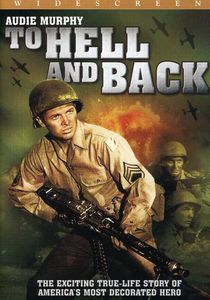 To Hell and Back , Audie Murphy