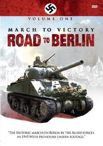 March to Victory: Road to Berlin 1 [Import]