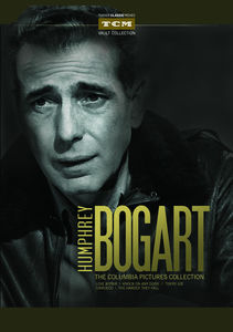Humphrey Bogart: The Columbia Pictures Collection , Humphrey Bogart