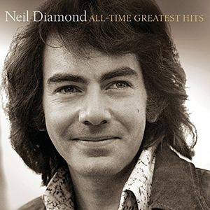 All-Time Greatest Hits , Neil Diamond