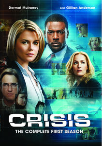 Crisis: The Complete First Season