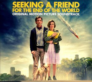 Seeking a Friend for the End of the World (Original Soundtrack)