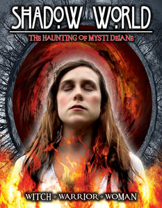 Shadow World: The Haunting of Mysti Delane