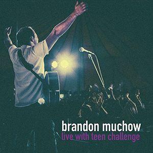 Live With Teen Challenge