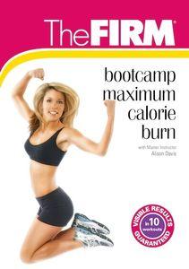 The FIRM Bootcamp Maximum Calorie Burn