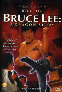 Bruce Lee-A Dragon Story