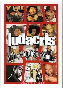 Ludacris: Southern Smoke - Unauthorized
