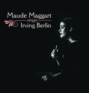 Maude Maggart Sings Irving Berlin