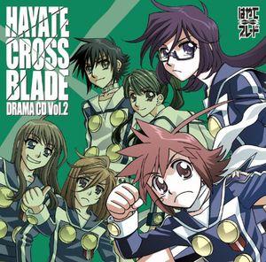 Hayate Cross Blade Drama CD 2 (Original Soundtrack) [Import]