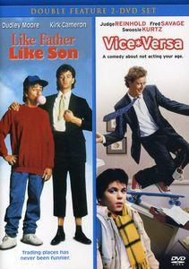 Like Father, Like Son /  Vice Versa