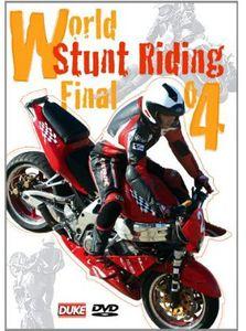 World Stunt Riding Finals 2004