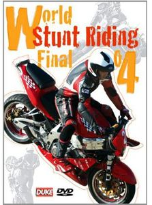 World Stunt Riding Finals 2004