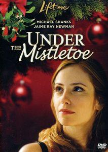 Under the Mistletoe