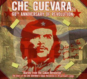 Che Guevara 60th Anniversary of Revolution