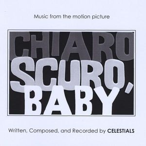 Music from the Motion Picture Chiaroscuro Baby