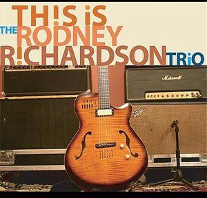 This Is the Rodney Richardson Trio