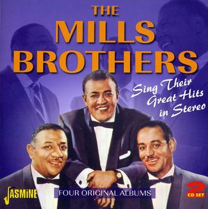 Great Hits in Stereo [Import] , The Mills Brothers
