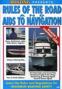 Rules of the Road and Aids to Navigation