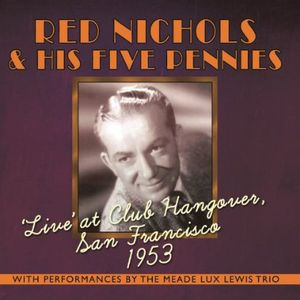 Live at Club Hangover: San Francisco 1953