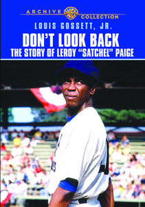 "Don't Look Back: The Story of LeRoy ""Satchel"" Paige"