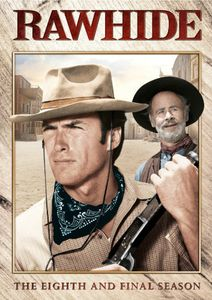 Rawhide: The Eighth Season (The Final Season)