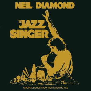 Jazz Singer: Original Songs from Motion Picture , Neil Diamond