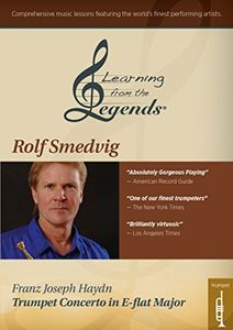 Learning From the Legends: Haydn Trumpet Concerto in E-flat Majorfeaturing Rolf Smedvig