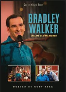Call Me Old-fashioned , Bradley Walker