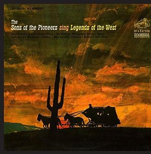 Sing Legends of the West , The Sons of the Pioneers